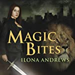 Magic Bites: Kate Daniels, Book 1 (       UNABRIDGED) by Ilona Andrews Narrated by Renée Raudman