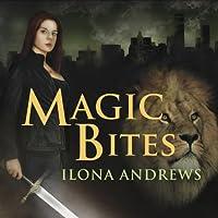 Magic Bites: Kate Daniels, Book 1 (       UNABRIDGED) by Ilona Andrews Narrated by Renée Raudman