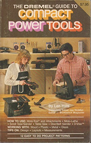 the-dremel-guide-to-compact-power-tools-by-len-hilts-1981-05-03