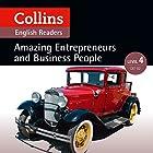 Amazing Entrepreneurs & Business People: B2 (Collins Amazing People ELT Readers) Hörbuch von Katerina Mestheneou - adaptor, Fiona MacKenzie -editor Gesprochen von:  Collins