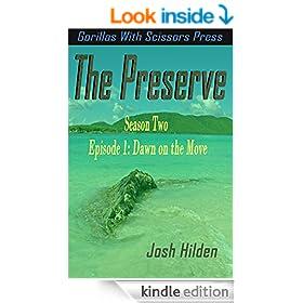 """The Preserve Season 2.0 Episode 1: """"Dawn on the Move"""""""