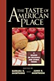 img - for The Taste of American Place: A Reader on Regional and Ethnic Foods book / textbook / text book