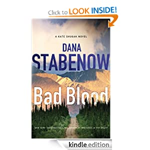 Bad Blood (Kate Shugak Novels) Dana Stabenow