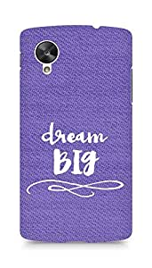 AMEZ dream big Back Cover For LG Nexus 5