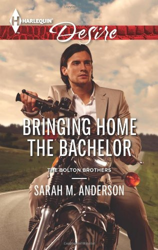 Image of Bringing Home the Bachelor (Harlequin Desire\The Bolton Brothers)