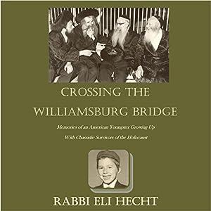 Crossing the Williamsburg Bridge Audiobook