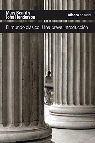 El Mundo Clásico. Una Breve Introducción (El Libro De Bolsillo - Historia)