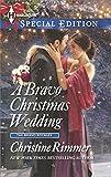 A Bravo Christmas Wedding (The Bravo Royales Book 9)