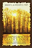 img - for Glimpses Beyond Death's Door: Gospel Insights into Near-death Experiences book / textbook / text book