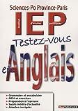 echange, troc Odile Marie, Christine Britton, Anne Croix - Testez-vous en anglais : IEP Sciences-Po Province-Paris
