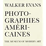 Walker Evans : Photographies Am�ricaines : The museum of Modern Artpar 5 Continents