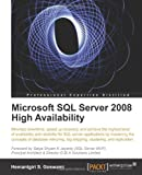 Hemantgin Goswami Microsoft SQL Server 2008 High Availability