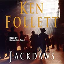 Jackdaws Audiobook by Ken Follett Narrated by Samantha Bond