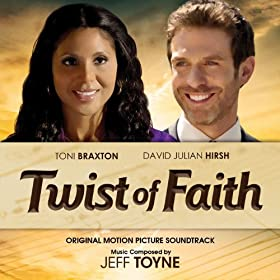 Twist of Faith (Original Motion Picture Soundtrack)
