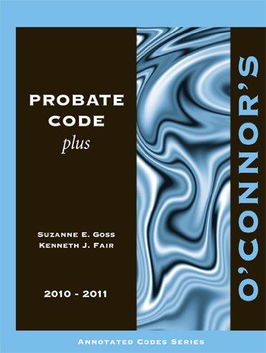 O'Connor's Probate Code Plus 2010-2011