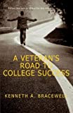 img - for A Veteran's Road to College Success by Bracewell, Kenneth A. (June 12, 2014) Paperback 1 book / textbook / text book