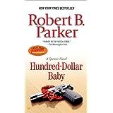 Hundred-Dollar Baby (Spenser) ~ Robert B. Parker