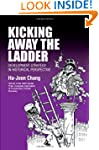 Kicking Away the Ladder: Development...