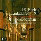 J.S. Bach : Cantatas, Vol. 19