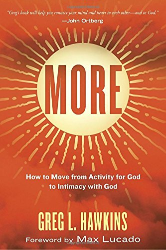more-how-to-move-from-activity-for-god-to-intimacy-with-god