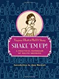 Shake Em Up!: A Practical Handbook of Polite Drinking