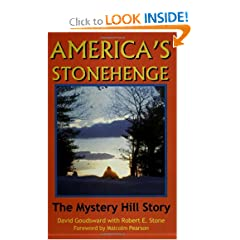 America's Stonehenge: The Mystery Hill Story by David Goudsward and Robert Stone