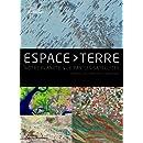 Espace Terre : Notre planète vue par les satellites