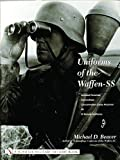 Uniforms of the Waffen-SS: Sports and Drill Uniforms, Black Panzer Uniform, Comouflage, Concentration Camp Personnel, SD, SS Female Auxiliaries v. 3