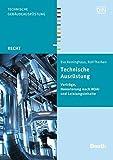 Image de Rechtsfragen der Technischen Ausrüstung: Leistungsinhalte, Honorierung nach HOAI, Verträge (Beuth Recht)