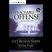 Impeachable Offense: Left Behind Political #2 | [Neesa Hart]