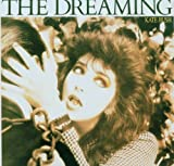 Dreaming by Kate Bush