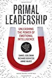 img - for Primal Leadership: Unleashing the Power of Emotional Intelligence by Goleman, Professor Daniel, PhD, Boyatzis, Richard, McKee, An (2013) Paperback book / textbook / text book