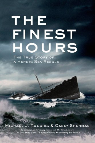 A gripping story of heroism and survival with the same intensity as the bestselling book and movie The Perfect Storm Adapted for YA: The Finest Hours by Michael J. Tougias & Casey Sherman