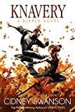 Knavery: A Ripple Novel (Ripple Series Book 6)