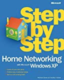 img - for Home Networking with Microsoft  Windows  XP Step by Step (Step by Step (Microsoft)) book / textbook / text book