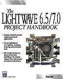 The LightWave 6.5/7.0 Project Handbook