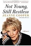 Not Young Still Restless: A Memoir