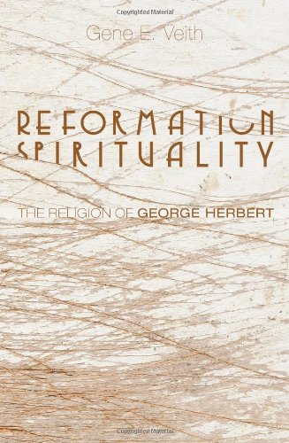 Reformation Spirituality: The Religion of George Herbert
