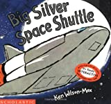 img - for Big Silver Space Shuttle book / textbook / text book