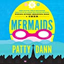 Mermaids Audiobook by Patty Dann Narrated by Elizabeth Evans