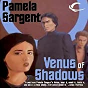 Venus of Shadows: The Venus Trilogy, Book 2 | Pamela Sargent