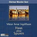 Haus ohne Spuren | Viktor Arnar Ingolfsson