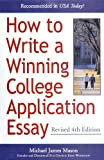 How to Write a Winning College Application Essay, Revised 4th Edition