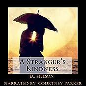 A Stranger's Kindness | [EC Stilson]