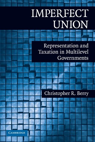 Imperfect Union: Representation and Taxation in...