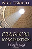 Magical Imagination: The Keys to Magic