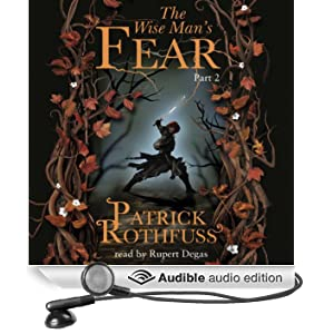 The Wise Man's Fear (Part Two) (Unabridged)