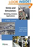 Simio and Simulation: Modeling, Analysis, Applications: Economy