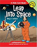 img - for Leap Into Space (Kids Can!) book / textbook / text book