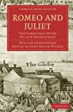 Romeo and Juliet: The Cambridge Dover Wilson Shakespeare (Cambridge Library Collection - Shakespeare and Renaissance Drama)